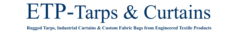 ETP Tarps and Curtains